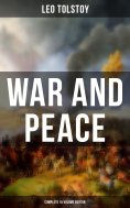 eBook: WAR AND PEACE - Complete 15 Volume Edition