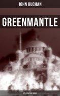 eBook: Greenmantle (Spy & Mystery Series)