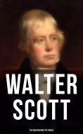 eBook: Walter Scott - The Man Behind the Books