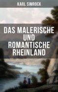eBook: Das Malerische und Romantische Rheinland