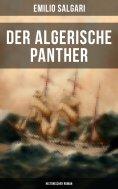 eBook: Der algerische Panther (Historischer Roman)
