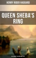 ebook: Queen Sheba's Ring - The Ultimate Treasure Hunt Tale