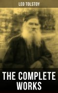 eBook: The Complete Works of Leo Tolstoy