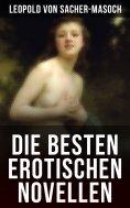ebook: Die besten erotischen Novellen