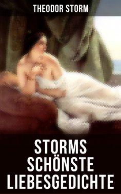 ebook: Storms schönste Liebesgedichte