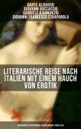 eBook: Literarische Reise nach Italien mit einem Hauch von Erotik