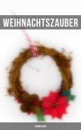 ebook: Weihnachtszauber (Sammelband)