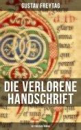 ebook: Die verlorene Handschrift (Historischer Roman)