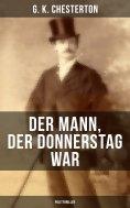 eBook: Der Mann, der Donnerstag war (Politthriller)