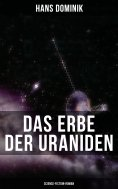 ebook: Das Erbe der Uraniden (Science-Fiction-Roman)