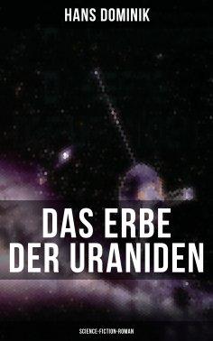 eBook: Das Erbe der Uraniden (Science-Fiction-Roman)