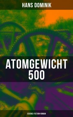 eBook: Atomgewicht 500 (Science-Fiction-Roman)