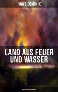 eBook: Land aus Feuer und Wasser (Science-Fiction-Roman)