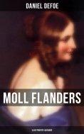 ebook: Moll Flanders (Illustrierte Ausgabe)