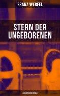 eBook: Stern der Ungeborenen (Zukunftsreise-Roman)