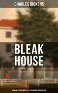 eBook: Bleak House (Krimi-Klassiker basiert auf wahren Begebenheiten)