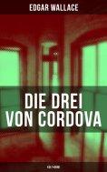 ebook: Die drei von Cordova (Kult-Krimi)