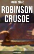 ebook: Robinson Crusoe (Illustrierte Ausgabe)