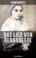 eBook: Das Lied von Bernadette (Historischer Roman)