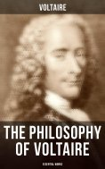 eBook: The Philosophy of Voltaire - Essential Works