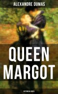 eBook: QUEEN MARGOT (Historical Novel)