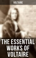 eBook: The Essential Works of Voltaire