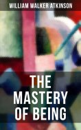 eBook: THE MASTERY OF BEING