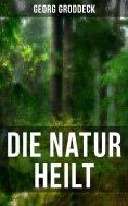 eBook: Die Natur heilt