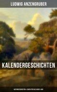 ebook: Kalendergeschichten: Naturgeschichten & Sagen für das ganze Jahr