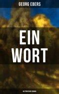 eBook: Ein Wort (Historischer Roman)