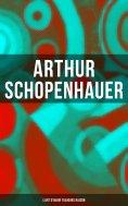 eBook: Arthur Schopenhauer: L'Art d'avoir toujours raison