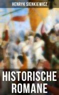 eBook: Historische Romane von Henryk Sienkiewicz