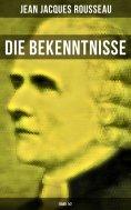 ebook: Die Bekenntnisse (Band 1&2)