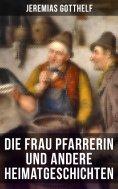 eBook: Die Frau Pfarrerin und andere Heimatgeschichten