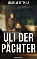 eBook: Uli der Pächter (Ein Bildungsroman)