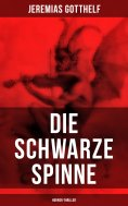 eBook: Die schwarze Spinne (Horror-Thriller)