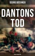ebook: Dantons Tod (Revolutionsstück)