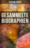 ebook: Gesammelte Biographien