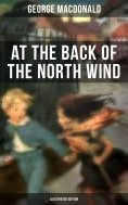 eBook: At the Back of the North Wind (Illustrated Edition)