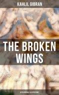 eBook: THE BROKEN WINGS (With Original Illustrations)
