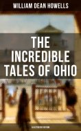 eBook: The Incredible Tales of Ohio (Illustrated Edition)