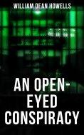 eBook: AN OPEN-EYED CONSPIRACY