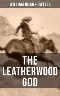 eBook: THE LEATHERWOOD GOD