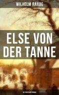 eBook: Else von der Tanne (Historischer Roman)