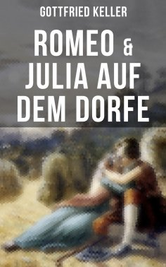 eBook: Romeo & Julia auf dem Dorfe