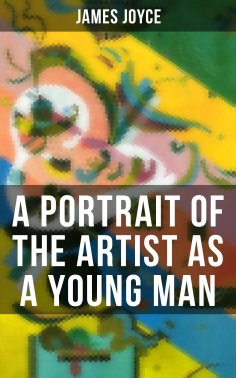 eBook: A Portrait of the Artist as a Young Man