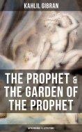 eBook: The Prophet & The Garden of the Prophet (With Original Illustrations)