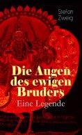 eBook: Die Augen des ewigen Bruders. Eine Legende
