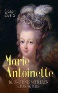 eBook: Marie Antoinette. Bildnis eines mittleren Charakters