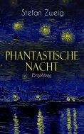 ebook: Phantastische Nacht. Erzählung